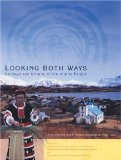 Looking Both Ways: Heritage & Identity of the Alutiiq People