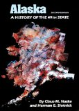 Alaska: A History of the 49th State
